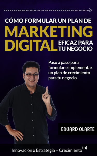 CÓMO FORMULAR UN PLAN DE MARKETING DIGITAL EFICAZ PARA TU MARCA