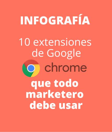 Infografía: 10 extensiones de Google Chrome que todo marketero debe usar